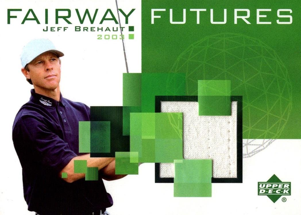 2003 Upper Deck Fairway Futures Jeff Brehaut (1)