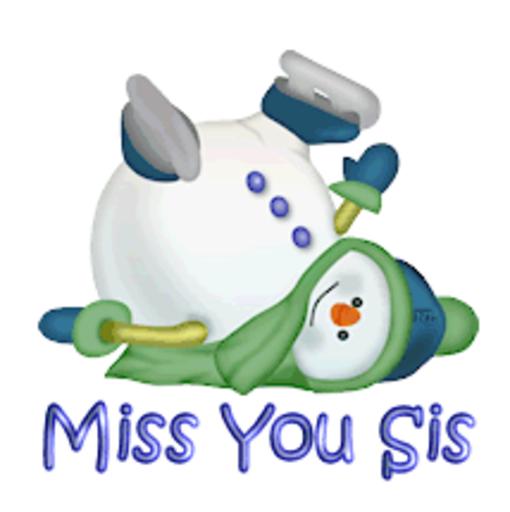 Miss You Sis - CuteSnowman1318
