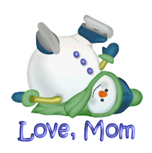 Love, Mom - CuteSnowman1318