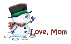 Love, Mom - Snowman&Bird