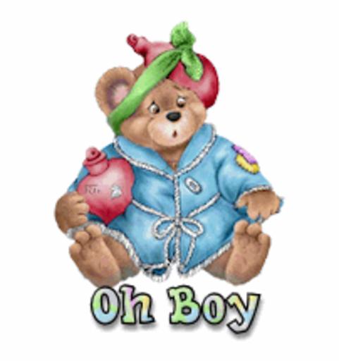 Oh Boy - BearGetWellSoon