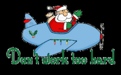 Don't work too hard - SantaPlane