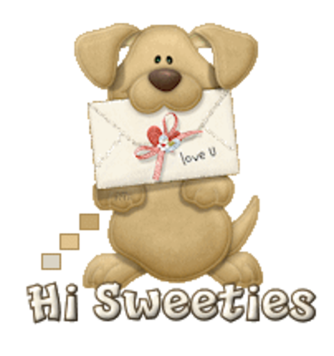 Hi Sweeties - PuppyLoveULetter