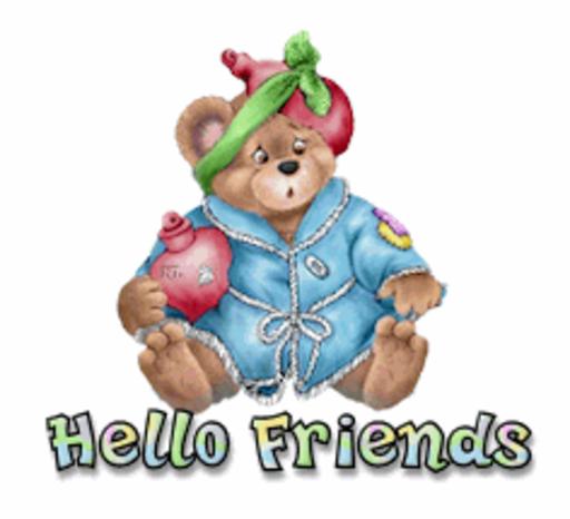 Hello Friends - BearGetWellSoon
