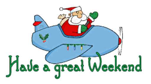 Have a great Weekend - SantaPlane