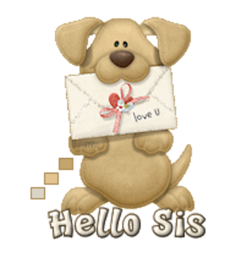 Hello Sis - PuppyLoveULetter