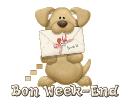 Bon Week-End - PuppyLoveULetter