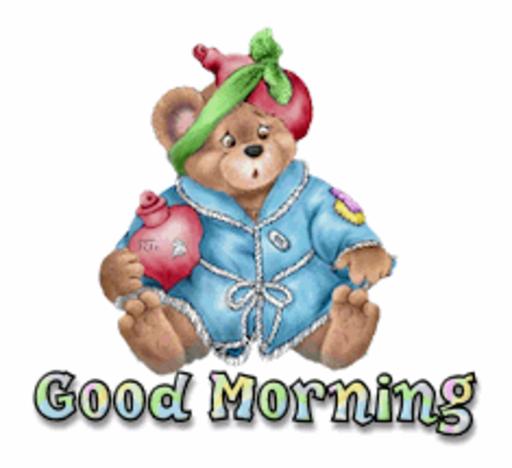 Good Morning - BearGetWellSoon