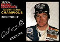 Racing Champions Short Track Champions Dick Trickle (1)