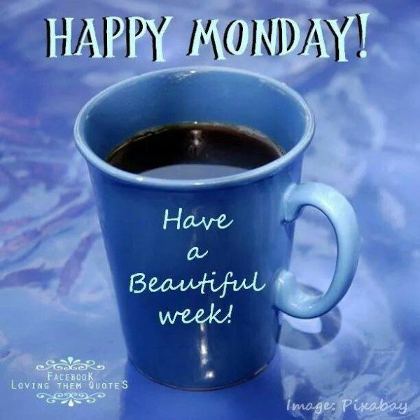 Happy-Monday-Have-A-Beautiful-Week-600x600